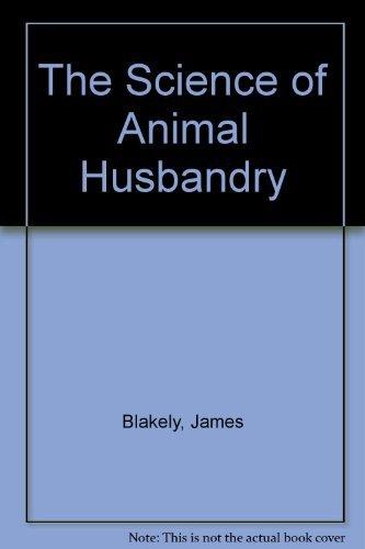 9780137947027: The Science of Animal Husbandry