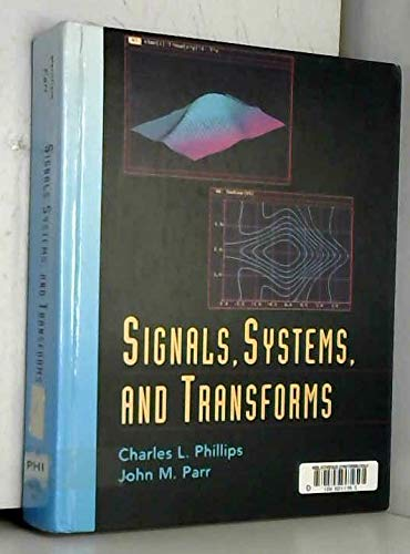 9780137952533: Signals, Systems and Transforms