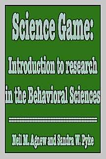 The Science Game: An Introduction to Research in the Behavioral Sciences (3rd ed.)
