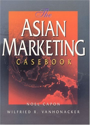 9780137955503: The Asian Marketing Casebook