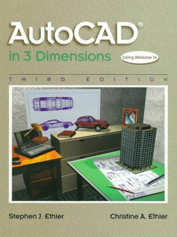 9780137963010: AutoCAD in 3 Dimensions (3rd Edition)