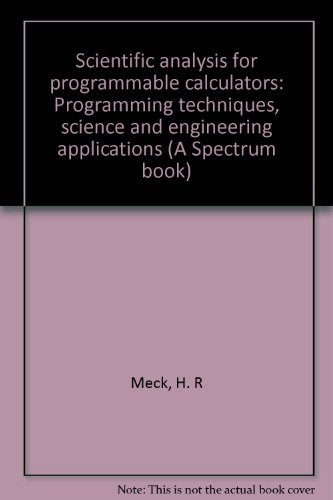 9780137964178: Scientific analysis for programmable calculators: With algebraic operating systems : programming techniques, science and engineering applications (A Spectrum book)