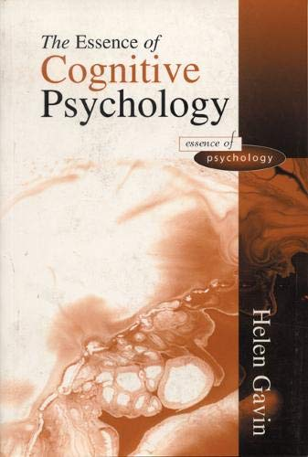 9780137964598: The Essence of Cognitive Psychology (Essence of Psychology Series)