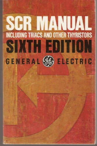 9780137967636: SCR Manual Including Triacs and Other Thyristors