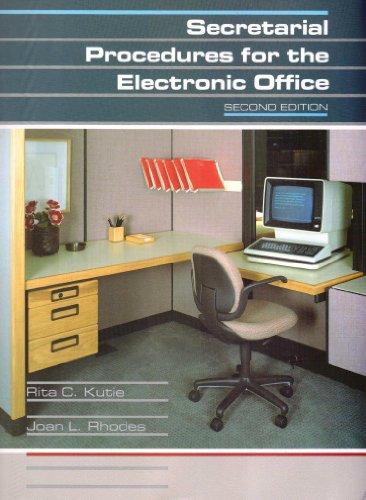 Secretarial Procedures for the Electronic Office, 2nd: Rita C. Kutie,