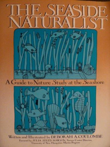 9780137972425: The Seaside Naturalist (Phalarope Books)