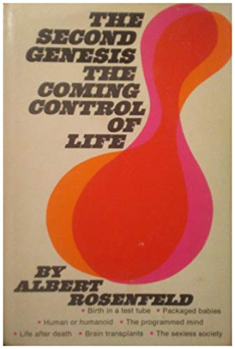 9780137973576: The second genesis;: The coming control of life
