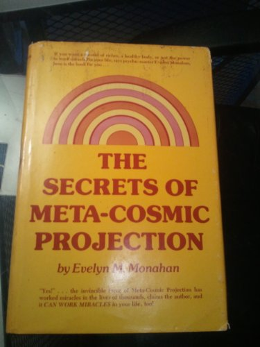 9780137974313: The Secrets of Meta-Cosmic Projection