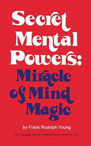 9780137975716: Secret mental powers: miracle of mind magic
