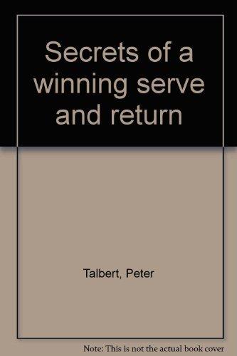 9780137975891: Secrets of a winning serve and return