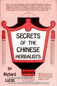 Secrets of the Chinese Herbalists.