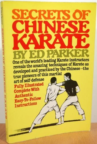 Secrets of Chinese Karate: Parker, Ed