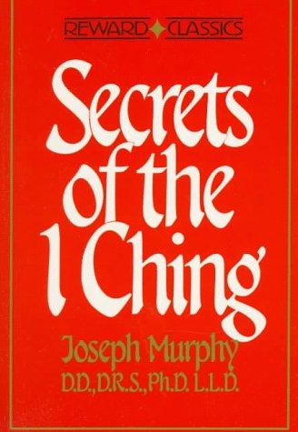 9780137980833: Secrets of the I Ching (Reward Classics)
