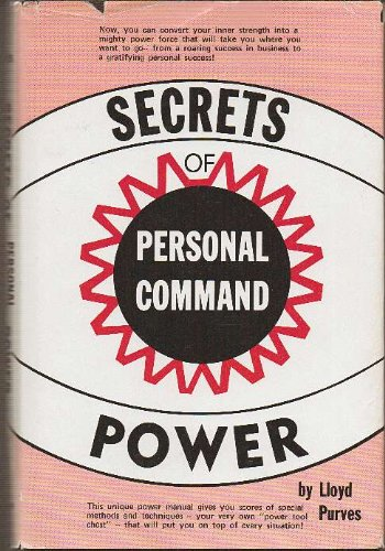 9780137981168: Secrets of personal command power