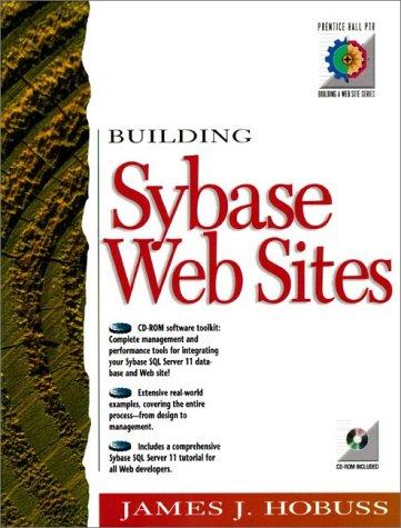 9780137983575: Building Sybase Web Sites (Prentice Hall Ptr Building a Web Site Series)