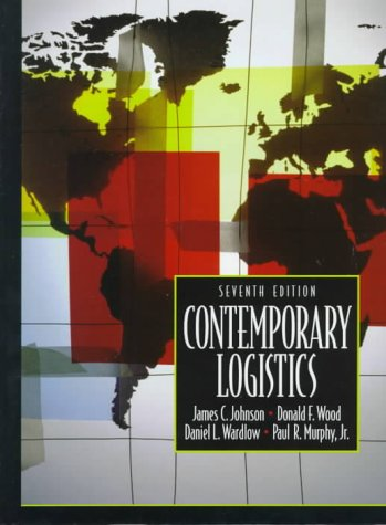 Contemporary Logistics: Donald F. Wood;