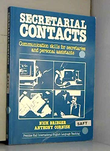 Secretarial Contacts: Communication Skills for Secretaries and Personal Assistants (9780137986385) by Brieger, Nick; Cornish, Anthony