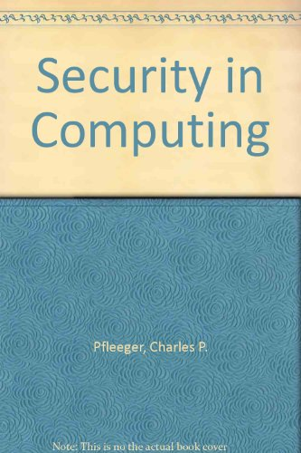 9780137990160: Security in Computing