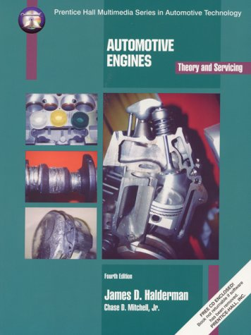 9780137997015: Automotive Engines: Theory and Servicing (4th Edition)