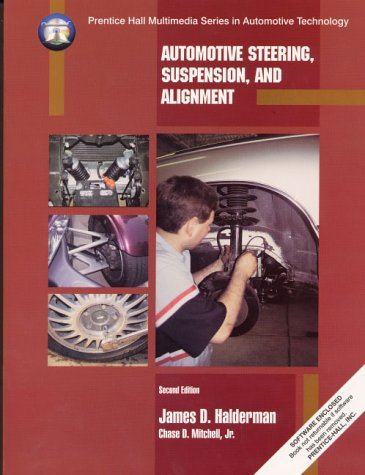 9780137997190: Automotive Steering, Suspension, and Alignment (Prentice Hall multimedia series in automotive technology)