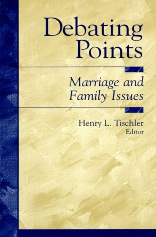 9780137997275: Debating Points: Marriage and Family Issues
