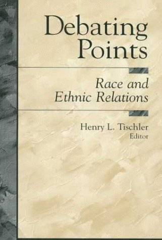 9780137999255: Debating Points: Race and Ethnic Relations