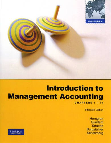 9780138000912: Introduction to Management Accounting: Chapters 1-14