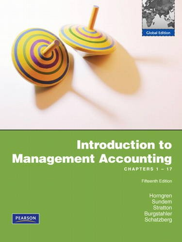 9780138000929: Introduction to Management Accounting: Chapters 1-17