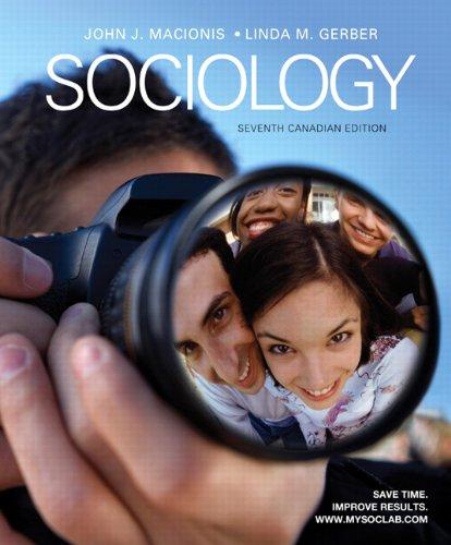 Sociology, Seventh Canadian Edition with MySocLab (7th: John J. Macionis,