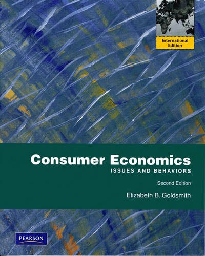 9780138004828: Consumer Economics: Issues and Behaviors: International Edition