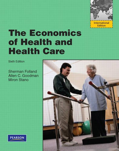 9780138004873: The Economics of Health and Health Care: International Edition