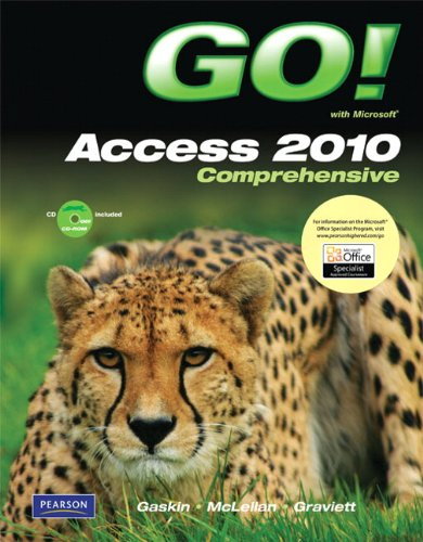 9780138007713: GO! with Microsoft Access 2010, Comprehensive