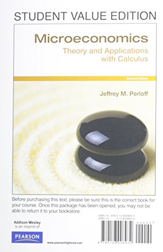 9780138008932: Microeconomics: Theory & Applications with Calculus, Student Value Edition (2nd Edition)