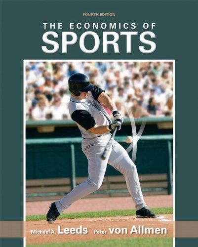 9780138009298: The Economics of Sports, 4th Edition
