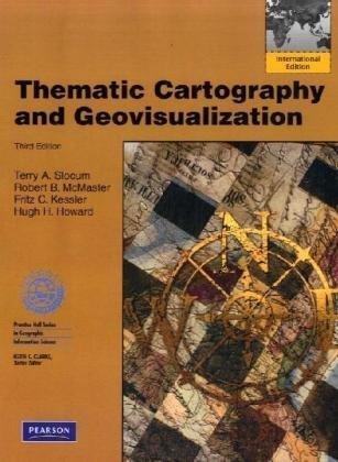 9780138010065: Thematic Cartography and Geovisualization: International Edition