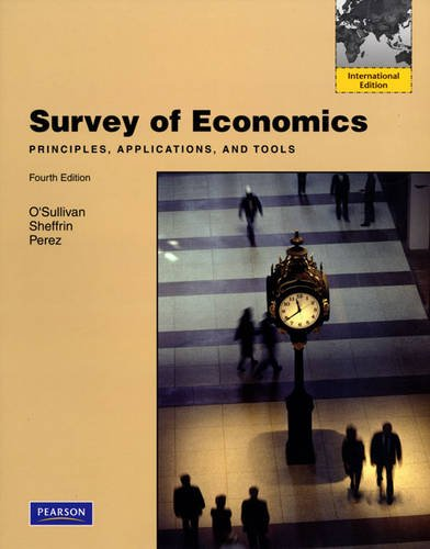 9780138010928: Survey of Economics: Principles, Applications, and Tools