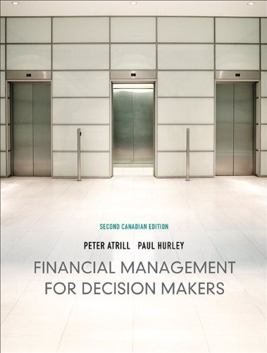 Financial Management for Decision Makers, Second Canadian: Peter Atrill; Paul