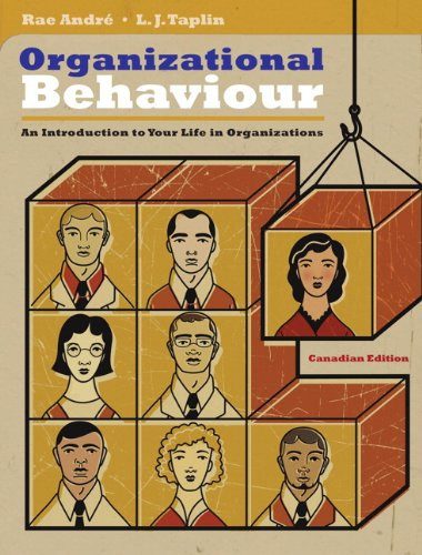 9780138013721: Organizational Behaviour: An Introduction to Your Life in Organizations, Canadian Edition