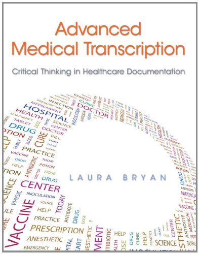 9780138014131: Advanced Medical Transcription: Critical Thinking in Healthcare Documentation