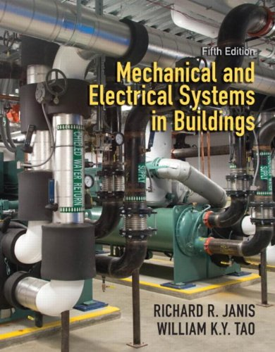 9780138015626: Mechanical and Electrical Systems in Buildings (5th Edition)