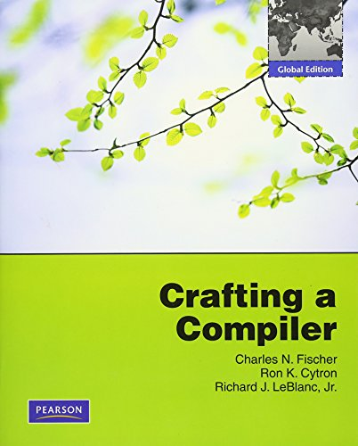9780138017859: Crafting a Compiler: International Version