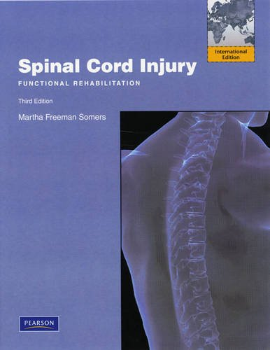 9780138018160: Spinal Cord Injury: Functional Rehabilitation: International Edition