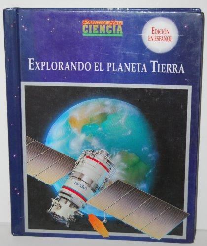 9780138019457: Explorando El Planeta Tierra (Prentice Hall Ciencia, Edicion en Espanol)