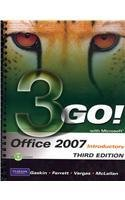 9780138019488: GO! with Microsoft Office 2007 Introductory and MyITLab Student Access Code Card for Office 2007 Package (3rd Edition)
