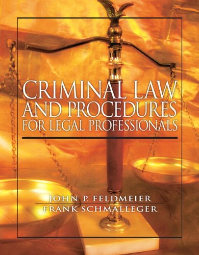 9780138021160: Criminal Law and Procedure for Legal Professionals