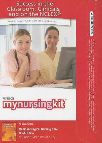 9780138021382: MyNursingKit -- Access Card -- for Medical Surgical Nursing Care (Mynursingkit (Access Codes))