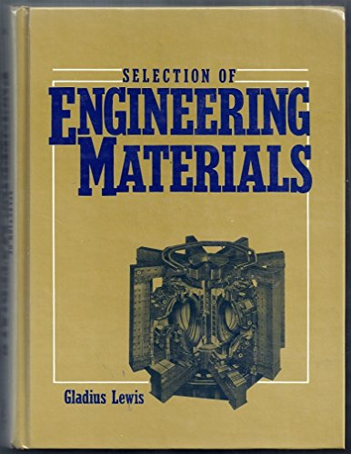 9780138021900: Selection of Engineering Materials