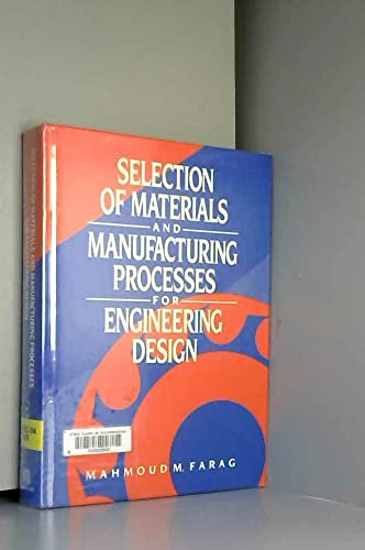 9780138022082: Selection of Materials and Manufacturing Process and Design