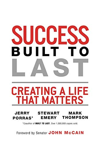 9780138022938: Success Built to Last: Creating a Life that Matters (paperback)