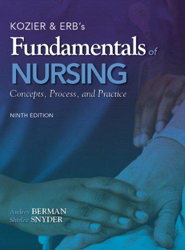 9780138024611: Kozier & Erb's Fundamentals of Nursing: Concepts, Process, and Practice